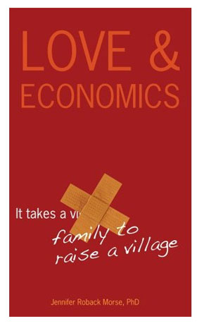 Love and Economics - Jennifer Roback Morse